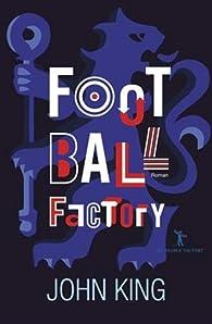 Football Factory par John King