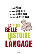 La Plus Belle Histoire du langage de Pascal Picq