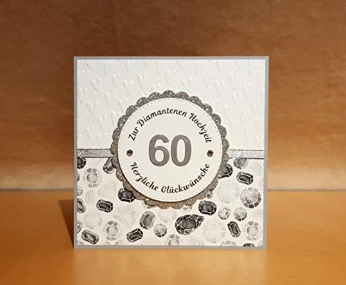 Glückwunschkarte, Grußkarte, Karte zur Diamantenen Hochzeit, Diamanthochzeit, 60. Hochzeitstag, Handarbeit