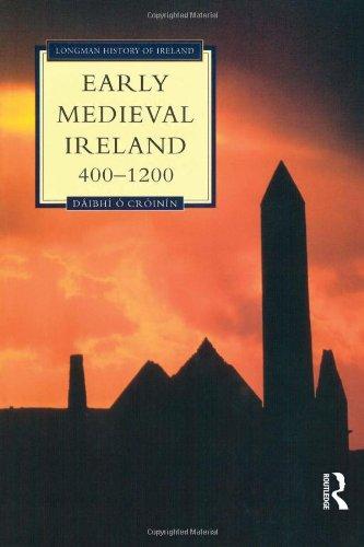 Early Medieval Ireland, 400-1200 (Longman History of Ireland)