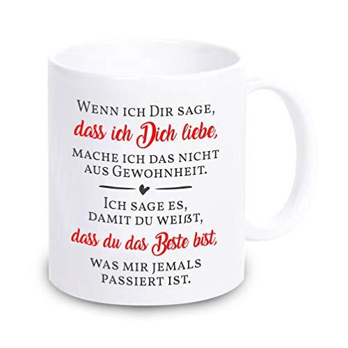 4youDesign weiße Tasse mit Spruch -Wenn ich Dir sage, DASS ich Dich Liebe- Geschenkidee zum Valentinstag für sie & für ihn KAFFEEBECHER Freund Freundin Schatz