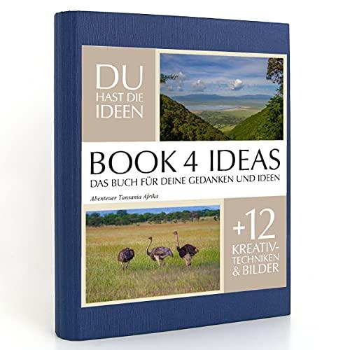 BOOK 4 IDEAS classic | Abenteuer Tansania Afrika, Eintragbuch mit Bildern