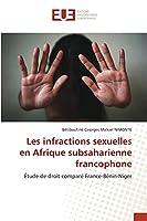 Les infractions sexuelles en Afrique subsaharienne francophone