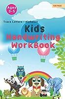 Kids Handwriting Wrokbook: Alphabet Handwriting Practice workbook for kids: Preschool writing Workbook with Sight words for Pre K, Kindergarten and Kids Ages 3-5. ABC print handwriting book