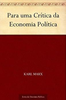 Para uma Crítica da Economia Política por [Karl Marx, UTL]