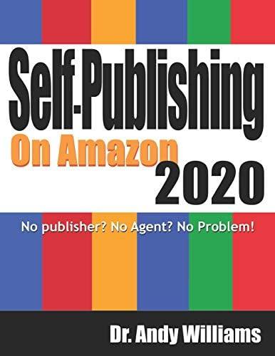 Self Publishing on Amazon 2020 No publisher No Agent No Problem product image