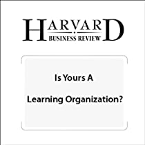 is yours a learning organization