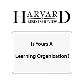 Is Yours a Learning Organization? (Harvard Business Review) cover art