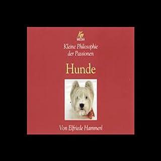 Hunde                   Autor:                                                                                                                                 Elfriede Hammerl                               Sprecher:                                                                                                                                 Elfriede Hammerl                      Spieldauer: 3 Std. und 35 Min.     3 Bewertungen     Gesamt 3,7
