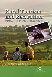 Rural Tourism and Recreation: Principles to Practice