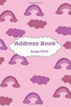 Address Book Large Print: With Birthdays and anniversaries .Alphabetical Index A-Z Nice cover. With Tabs Friends & Family birthdays & addresses & ... For Seniors & Mom & women & men (Volume 53J )
