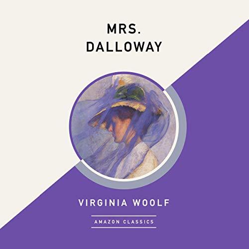 Mrs. Dalloway (AmazonClassics Edition) cover art