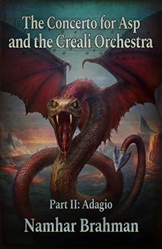 The Concerto for Asp and the Creali Orchestra. Part II: Adagio (English Edition)