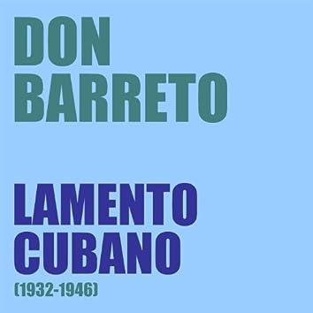 Lamento Cubano (1932-1946)