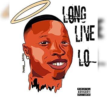 #LongLiveLo