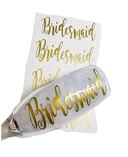 Wedding Party Bridesmaid Vinyl Decal ONLY DIY Tumbler Cup Champagne Glasses Maid of Honor Gift Gold