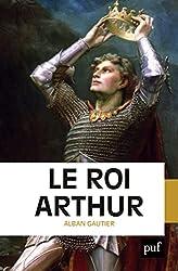« Le roi Arthur Broché », Alban Gautier