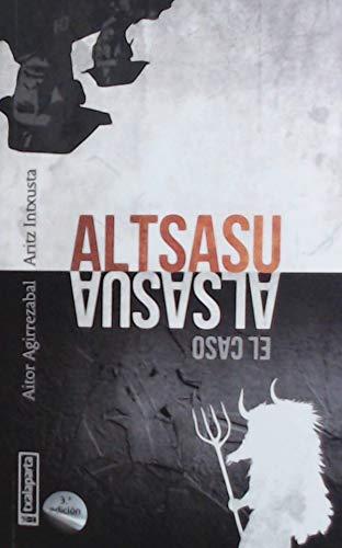 Altsasu: El caso Alsasua (ORREAGA)