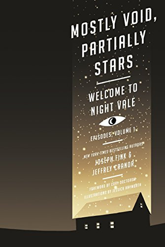 Mostly Void, Partially Stars: Welcome to Night Vale Episodes, Volume 1 (Welcome to Night Vale 1) (English Edition)