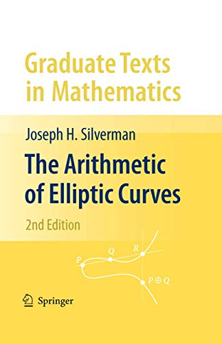 Compare Textbook Prices for The Arithmetic of Elliptic Curves Graduate Texts in Mathematics 2nd ed. 2009 Edition ISBN 9780387094939 by Silverman, Joseph H.