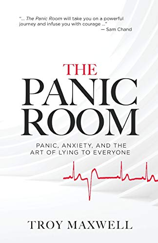 The Panic Room: Panic, Anxiety, and the Art of Lying to Everyone