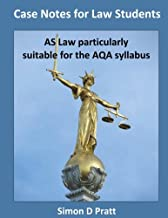 Case Notes for Law Students: AS Law particularly suitable for the AQA syllabus