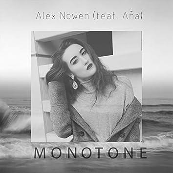 Monotone (feat. Aña)