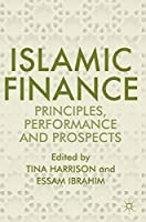 Islamic Finance: Principles, Performance and Prospects