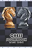 Chess Scorebook - 100 Games - 90 moves: Chess notation books | Chess recording book | 101 pages, 6'x9' | Chess notebook | Paperback | chess board with two horses facing each other in gold and silver