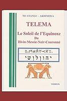 TELEMA: SOLEIL D'ÉQUINOXE Du DIVIN MESSIE6NOIR6COURONNE