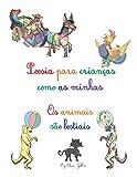 Poesias para crianças como as minhas: Os animais são besteais