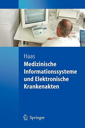 Medizinische Informationssysteme und Elektronische Krankenakten (German Edition)