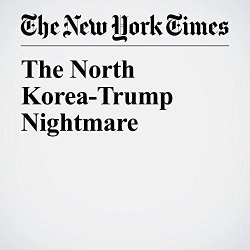 The North Korea-Trump Nightmare copertina