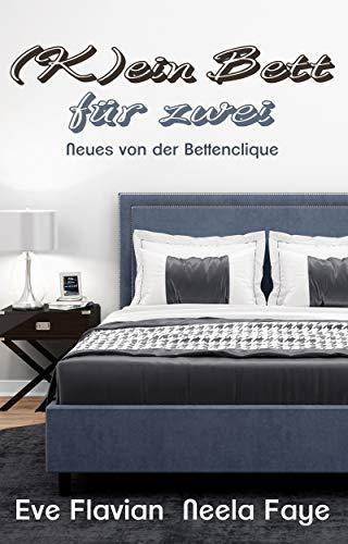 (K)ein Bett für zwei (Die Betten-Clique 3)