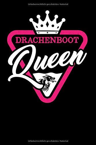 Drachenboot Queen: Drachenboot Notizbuch I 6x9  (ca. A5) I 120 Seiten, kariert I Drachenboot Notizheft, Schreibheft, Trainingstagebuch