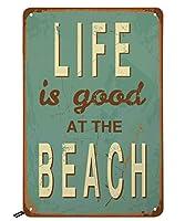 Swono ビーチブリキ看板 Life is Good at The Beach ヴィンテージメタルブリキ看板 男女兼用 壁装飾 バー レストラン カフェ パブに 12x8インチ