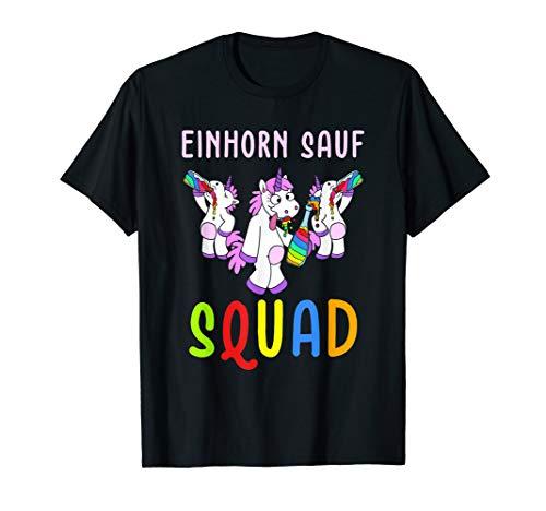 Einhorn Sauf Squad Trinkspruch Gruppenshirt Party Polter T-Shirt