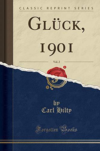 Glück, 1901, Vol. 2 (Classic Reprint)