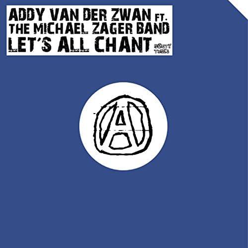 Addy van der Zwan feat. The Michael Zager Band