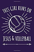 This Girl Runs On Jesus And Volleyball: 6x9