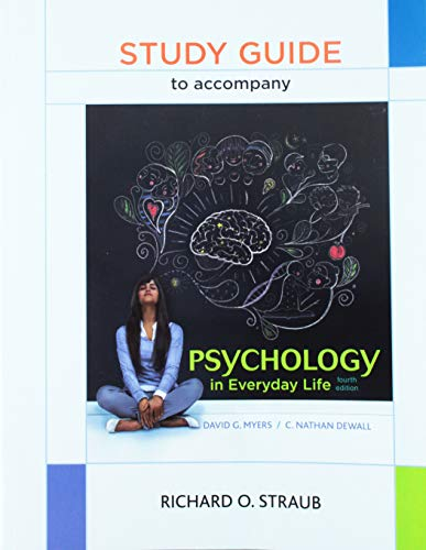 Study Guide for Psychology in Everyday Life