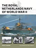 The Royal Netherlands Navy of World War II (New Vanguard)