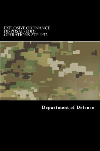 Explosive Ordnance Disposal (EOD) Operations ATP 4-32