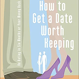 How to Get a Date Worth Keeping cover art