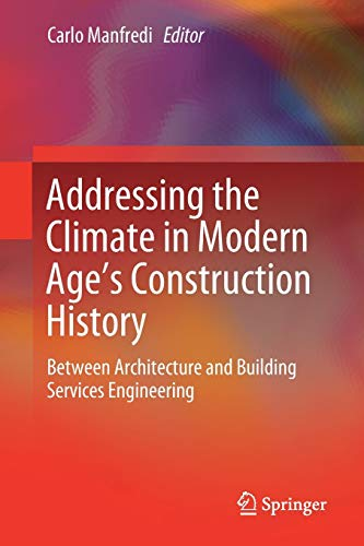 Addressing the Climate in Modern Age's Construction History: Between Architecture and Building Services Engineering