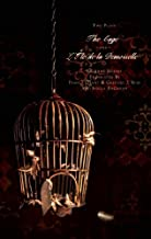 Two Plays: The Cage and L'ile de la Demoiselle