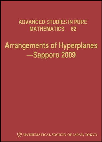 Arrangements of Hyperplanes: Sapporo 2009 PDF Books