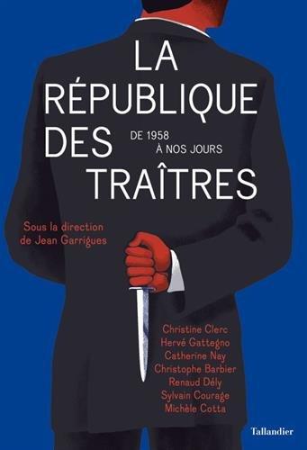 LA REPUBLIQUE DES TRAITRES