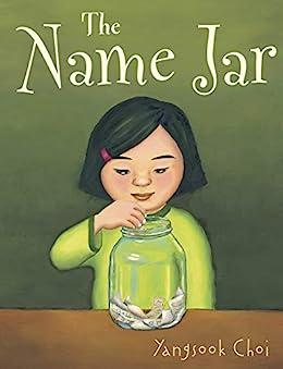 The Name Jar by [Yangsook Choi]