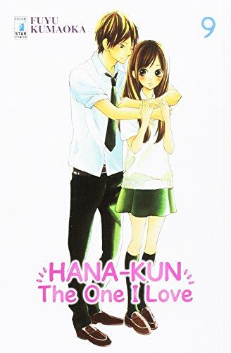 Hana-Kun, the one I love. Ediz. italiana: 9